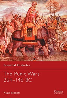 The Punic Wars 264–146 BC (Essential Histories)