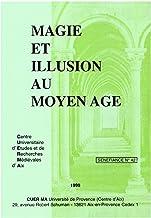 Magie et illusion au Moyen Âge (Sénéfiance t. 42) (French Edition)
