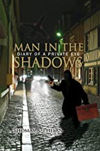 Man in the Shadows: Diary of a Private Eye