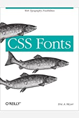 CSS Fonts: Web Typography Possibilities Kindle Edition