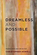 Dreamless and Possible: Poems New and Selected (Pacific Northwest Poetry Series)