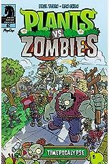 Plants vs. Zombies: Timepocalypse #6 Kindle Edition
