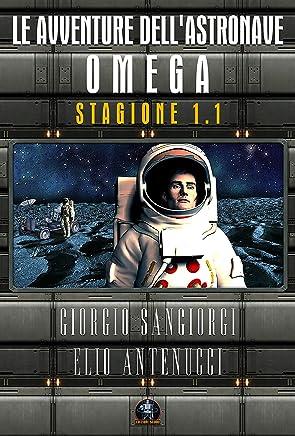 Le avventure dellastronave Omega: Stagione 1.1