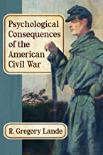 Best psychological consequences of the american civil war Reviews