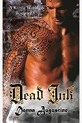 Dead Ink: A Karma World Romance (Karma Series Book 4) Kindle Edition