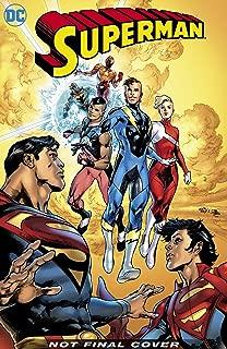 Superman Vol. 3: The Unity Saga: The President of Earth