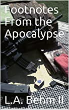 Footnotes From the Apocalypse