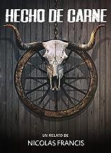 Hecho de Carne: Western Horror
