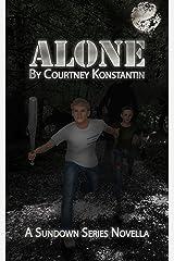 Alone: A Sundown Series Novella Kindle Edition