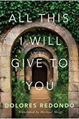 All This I Will Give to You Kindle Edition