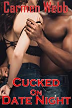 Cucked on Date Night: Tami's Dark Desire (Meet the Cucks Book 2)