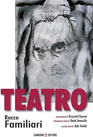 Teatro: Rocco Familiari