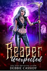 Reaper Unexpected (Deadside Reapers Book 1) Kindle Edition