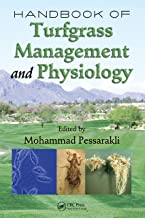 Handbook of Turfgrass Management and Physiology (Books in Soils, Plants, and the Environment 122)
