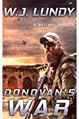 Donovan's War: A Military Thriller (A Tommy Donovan Novel Book 1) Kindle Edition