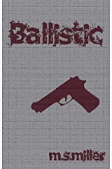 Ballistic Kindle Edition