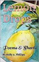 Lemon Drops: Poems & Shorts