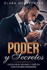 Poder y Secretos: 3 Novelas de Romance y Erótica con Hombres Poderosos (Colección de Romance) Versión Kindle