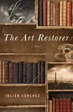 The Art Restorer: A Novel