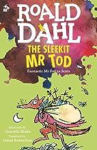 The Sleekit Mr Tod: Fantastic Mr Fox in Scots (Fantastic Mr. Fox, in Scots)