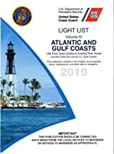 USCG Light List III 2019: Atlantic and Gulf Coast Little River, South Carolina to Econfina River, Florida