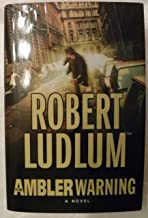 The Ambler Warning, A Novel (Doubleday Large Print Home Library Edition)