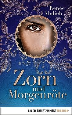 Zorn und Morgenröte (Der Fluch des Kalifen 1) (German Edition)