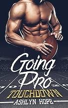 Going Pro: Touchdown (A Football Romance Series, Book 1)