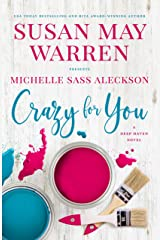 Crazy for You (Deep Haven Collection Book 3) Kindle Edition