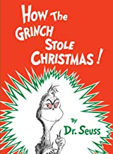 How the Grinch Stole Christmas (Classic Seuss)