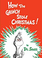 Cover image of How the Grinch Stole Christmas by Dr. Seuss