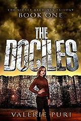 The Dociles (The Secret Archives Trilogy Book 1) Kindle Edition