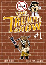 THE TRUMPET SHOW : Dreaming of the White Buffalo
