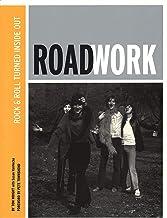 Roadwork: Rock & Roll Turned Inside Out