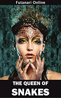 The Queen of Snakes (Futanari Online Book 3)