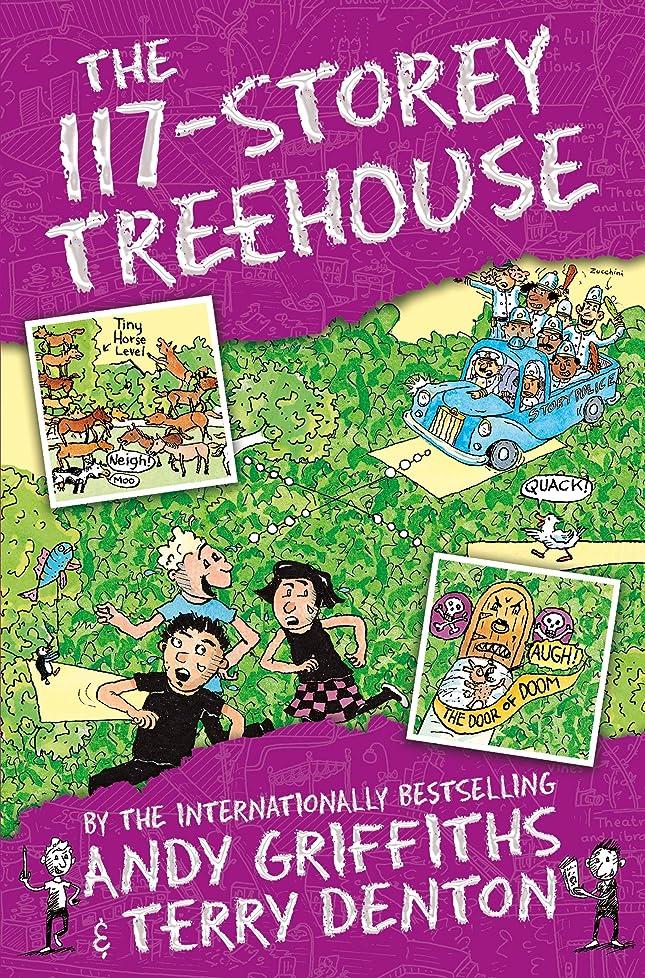 その間飲み込むヘアThe 117-Storey Treehouse (The Treehouse Books) (English Edition)