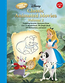 Learn to Draw Disney Classic Animated Movies Vol. 2: Featuring Favorite Characters from Alice in Wonderland, the Jungle Bo...