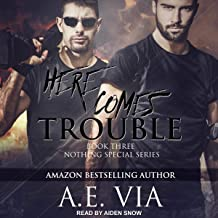 Here Comes Trouble: Nothing Special Series, Book 3