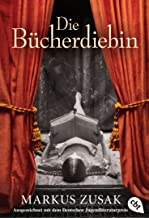 Die Bücherdiebin: Ausgezeichnet mit dem Deutschen Jugendliteraturpreis 2009 (German Edition)