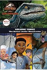 Camp Cretaceous, Volume Three: The Deluxe Junior Novelization (Jurassic World: Camp Cretaceous) Kindle Edition