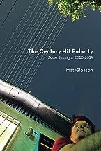 The Century Hit Puberty