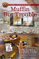 Muffin But Trouble (A Merry Muffin Mystery Book 8) Kindle Edition