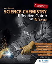 All About Science Chemistry: Effective Guide for 'N' Level