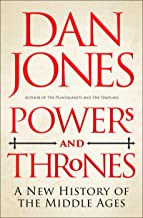 Powers and Thrones: A New History of the Middle Ages (English Edition)