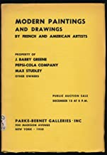 Property of J. Barry Greene - Pepsi-Cola Company - Max Studley - & Other Owners - [Catalogue Of] Modern Paintings and Drawings...[&] a Small Group of Modern Prints - Parke-Bernet Galleries, Inc.. New York - December 13, 1950