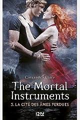 The Mortal Instruments - tome 5 (Pocket Jeunesse) Format Kindle