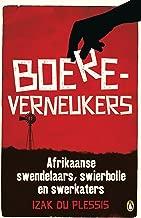 Boereverneukers: Afrikaanse swendelaars, swierbolle en swerkaters (Afrikaans Edition)