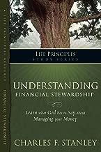 Understanding Financial Stewardship (Life Principles Study Series)