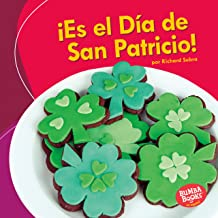 ¡Es el Día de San Patricio! (It's St. Patrick's Day!) (Bumba Books ® en español — ¡Es una fiesta! (It's a Holiday!)) (Spanish Edition)
