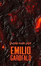 Vulcão pura lava (Um ano de histórias)